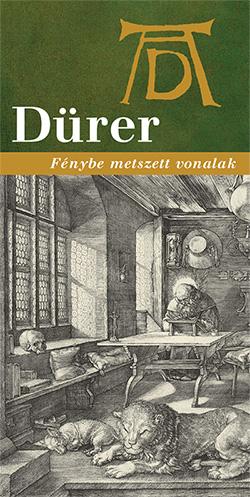 Dürer – Fénybe metszett vonalak Időszaki kiállítás a Bibliamúzeumban